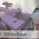 自作マップ紹介 cp_whitebase